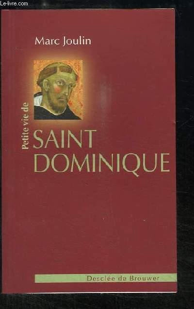Petite vie de Saint Dominique