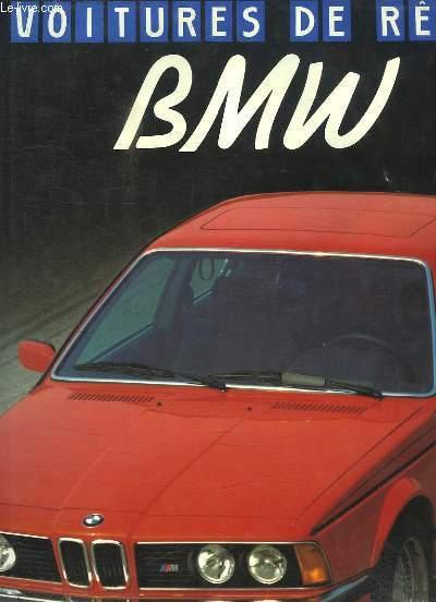 BMW - Voitures de rêve.