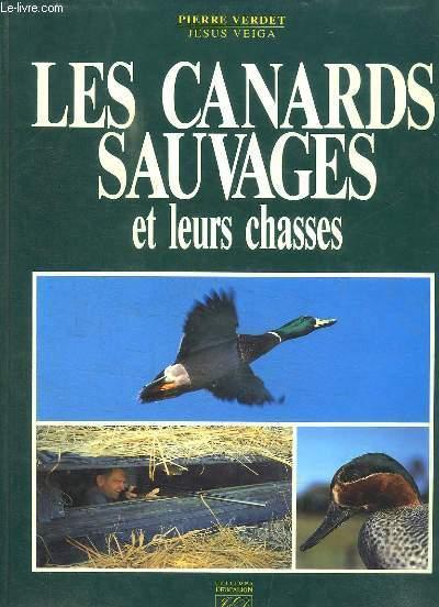 Les Canards Sauvages et leur chasses.