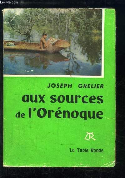 Aux sources de l'Orénoque.