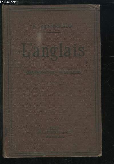 Méthode Sanderson pour apprendre à parler, lire et écrire l'Anglais, sans professeur en 50 leçons.