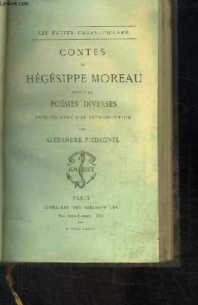 Contes de Hégésippe Moreau. Suivis de Poésies Diverses.