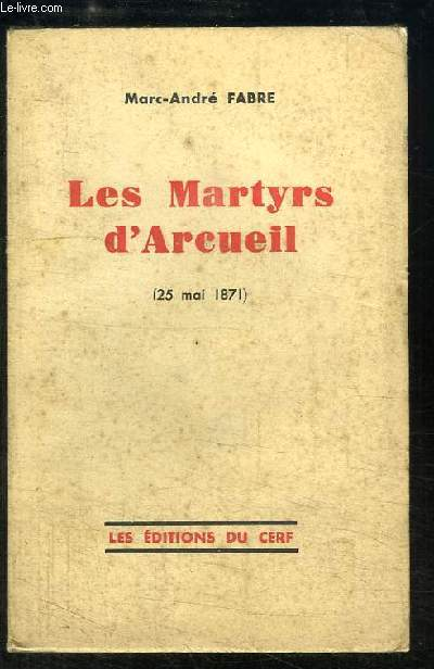 Les Martyrs d'Arcueil (25 mai 1871)