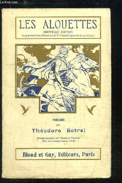 Les Alouettes. Poésies (1903 - 1912)