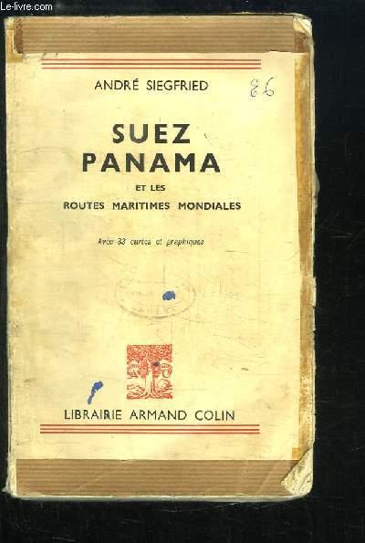 Suez Panama et les routes maritimes mondiales.