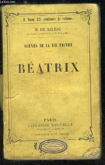 Béatrix. Scènes de la Vie Privée
