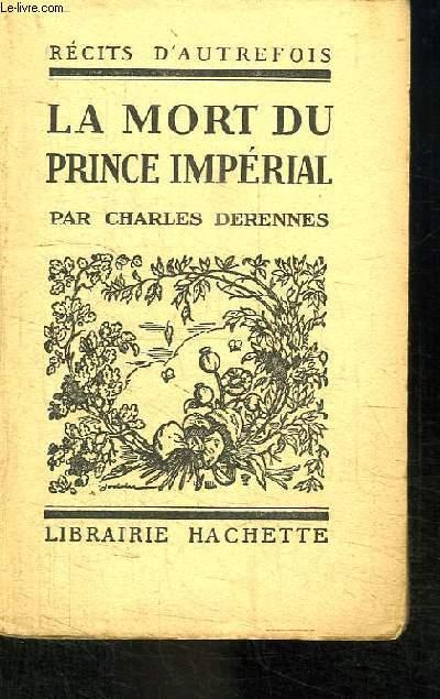 La mort du Prince Impérial.