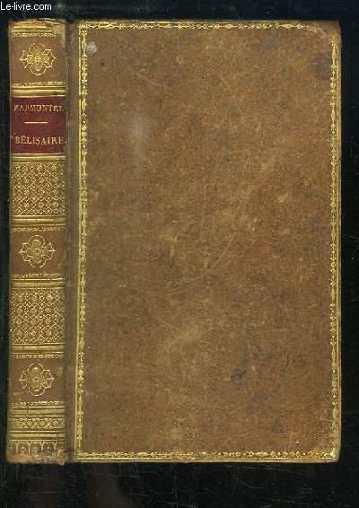 Bélisaire suivi de Mélanges, en prose et en vers.