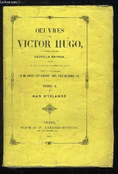 Oeuvres de Victor Hugo. TOME 10 : Han d'Islande