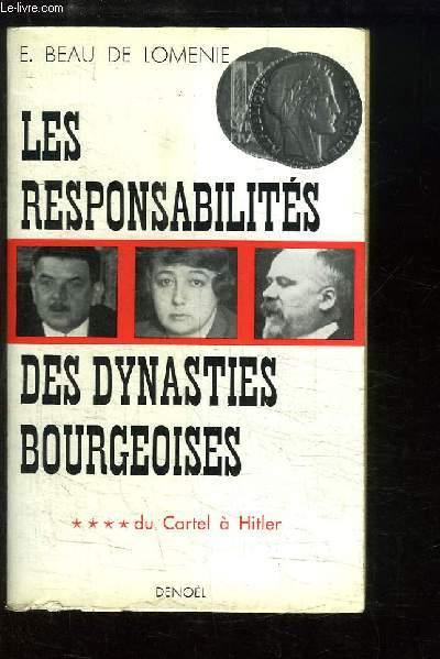 Les Responsabilités des Dynasties Bourgeoises. TOME 4 : Du Cartel à Hitler, 1924 - 1933