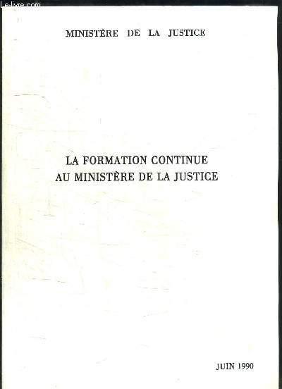 La Formation continue au Ministère de la Justice.