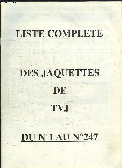 Liste complète des jaquettes de TVJ, du N°1 au N°247