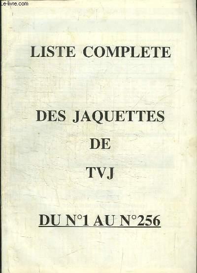 Liste complète des jaquettes de TVJ, du N°1 au N°256, et de TV. DVD, du N°1 au N°10