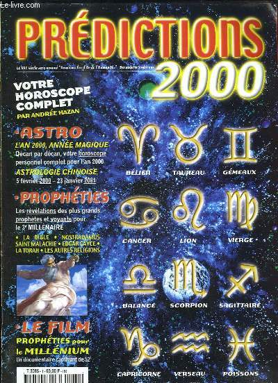 Prédictions 2000, N°1 : Horoscope complet, par André Hazan - L'an 2000, année magique - Astrologie chinoise - Prophéties ...