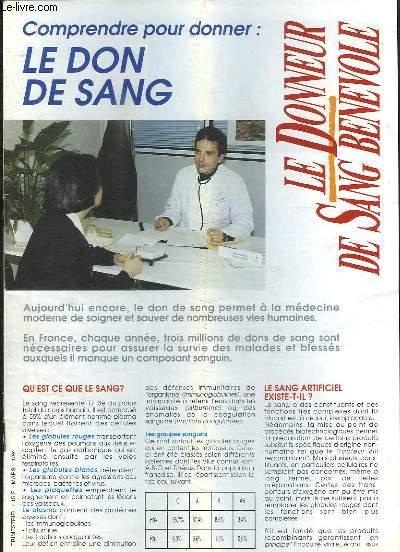 Le Donneur de Sang Bénévole, n°1 / 94 : Le don de sang - Installation du Conseil Scientifique de l'Agence Française du Sang - Colmar, un établissement de transfusion sanguine qui bouge ...