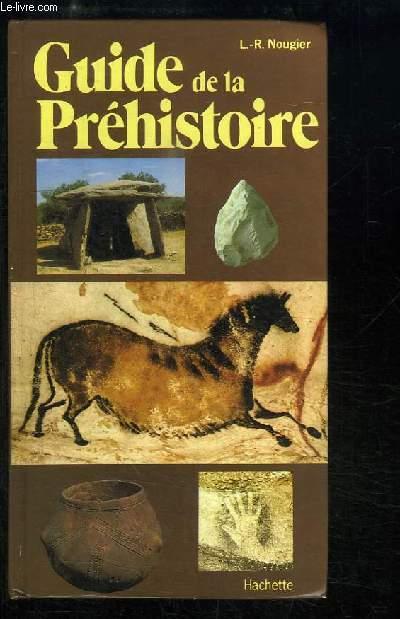 Guide de la Préhistoire