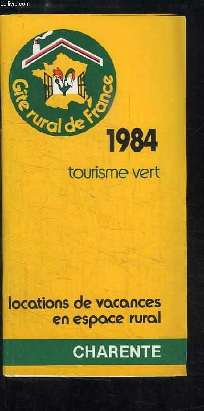 Tourisme Vert, 1984. Liste officielle des Gîtes Ruraux de France - Charente
