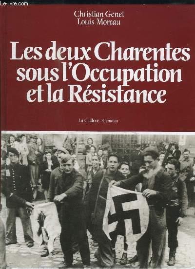Les deux Charentes sous l'Occupation et la Résistance