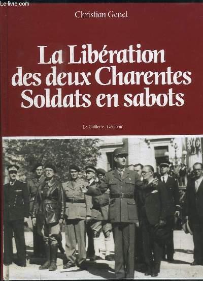 La Libération des deux Charentes, soldats en sabots.