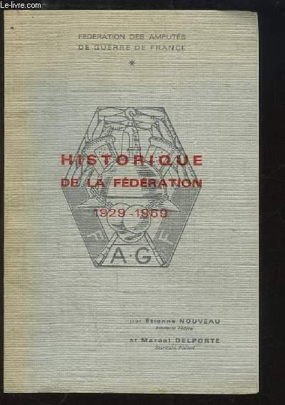 Historique de la Fédération 1929 - 1969