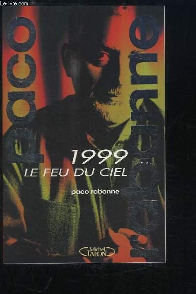 1999, le Feu du Ciel