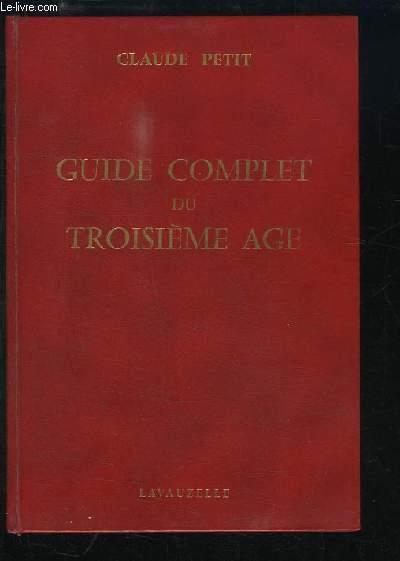 Guide Complet du Troisième Âge.
