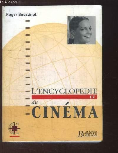 L'Encyclopédie du Cinéma. TOME 2 : De J à Z