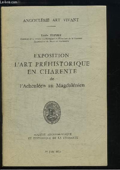 Exposition l'Art Préhistorique en Charente de l'Acheuléen au Magdalénien