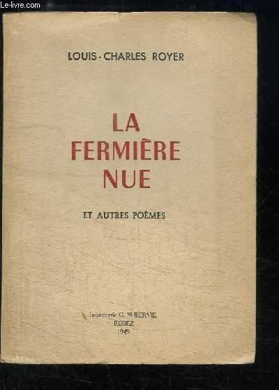 La fermière nue et autres poèmes.