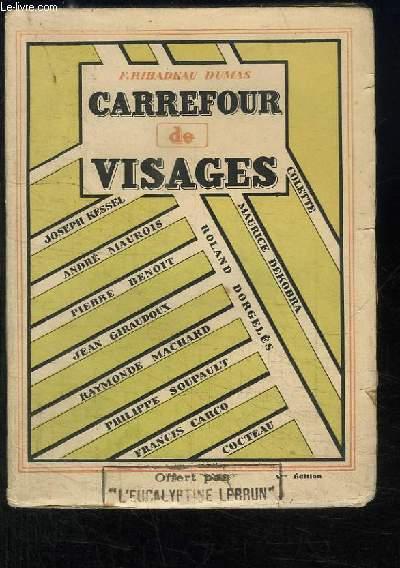 Carrefour des Visages.