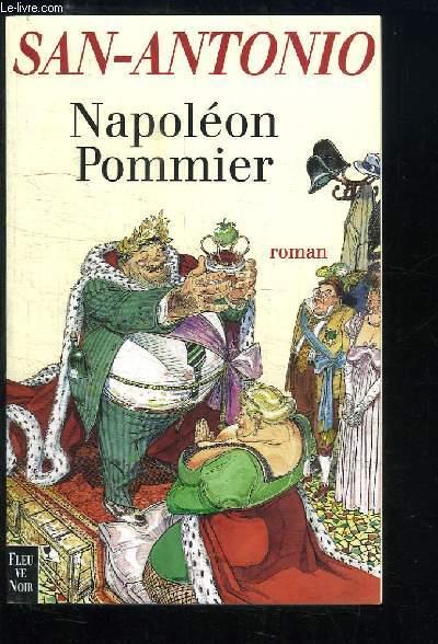 Napoléon Pommier. Béru empereur.