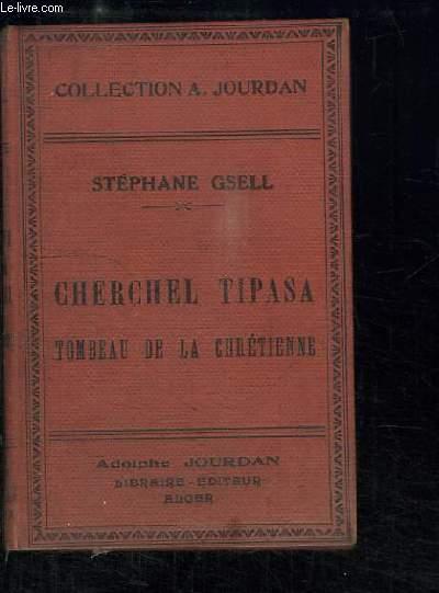 Guide Archéologique des environs d'Alger (Cherchel, Tipasa, Tombeau de la chrétienne).