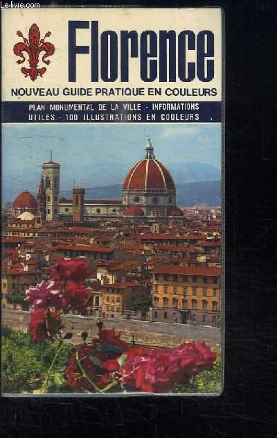 Florence et ses environs. Nouveau guide artistique illustré en couleurs.