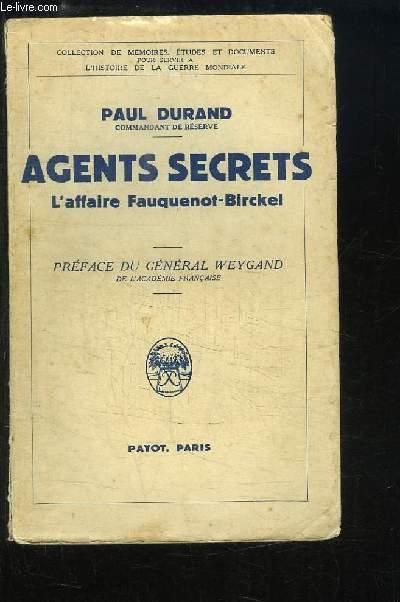 Agents Secrets. L'affaire Fauquenot-Birckel.