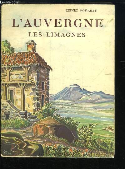 L'Auvergne. Les Limagnes.
