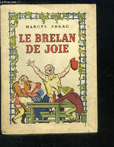 Le Brelan de Joie