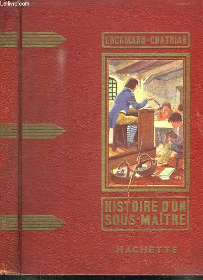 Histoire d'un sous-maître.