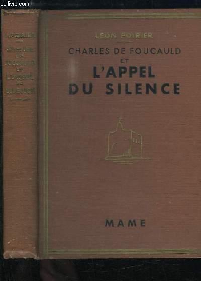 Charles de Foucauld et l'Appel du Silence.