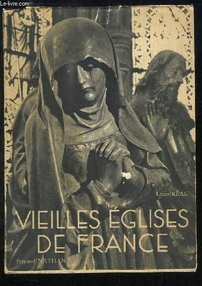 Vieilles Eglises de France.