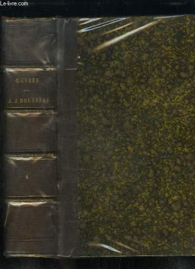 Oeuvres complètes de J.J. Rousseau avec des notes historiques. TOME 4 : Dialogues - Correspondance.