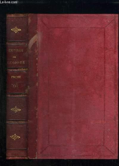 Oeuvres complètes de François Coppée. Prose, Tome 3