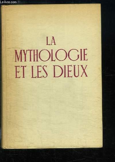 La Mythologie et les Dieux. Petite histoire de la Mythologie et des Dieux.