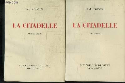 La Citadelle, EN 2 TOMES