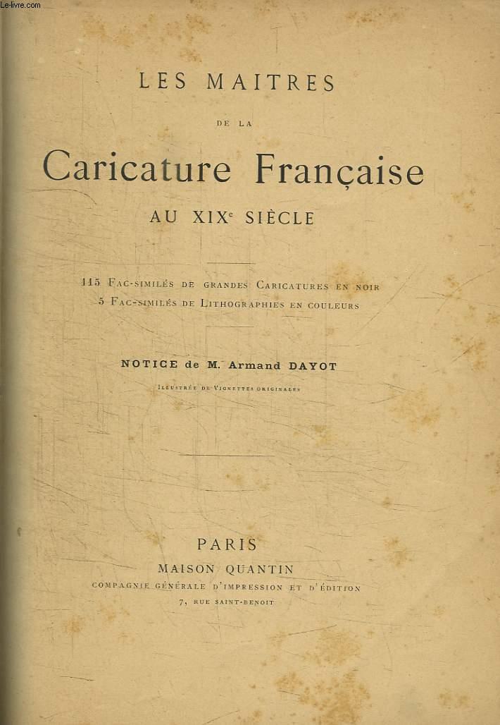 Les Maîtres de la Caricature Française au XIXe siècle.