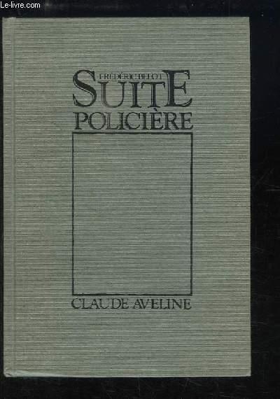 Suite policière. Frédéric Belot.