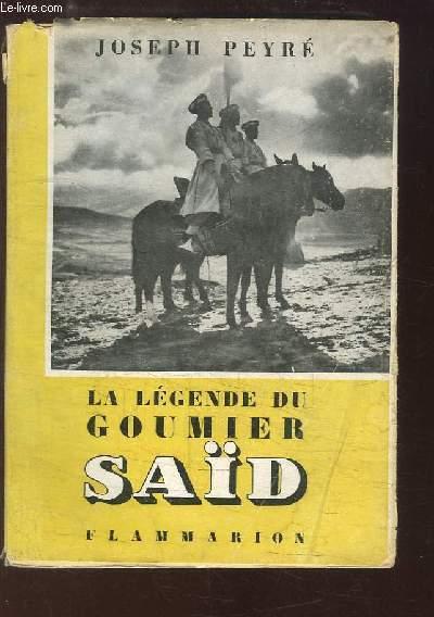 La légende du goumier Saïd.