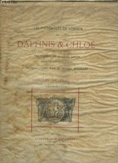 Les Pastorales de Longus ou Daphnis & Chloé.