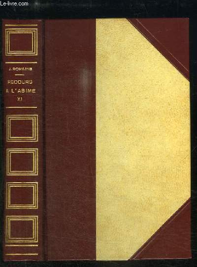Recours à l'Abîme (Les Hommes de Bonne Volonté, n°11)
