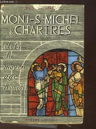 Mont-Saint-Michel et Chartres. Clefs du moyen-âge français.
