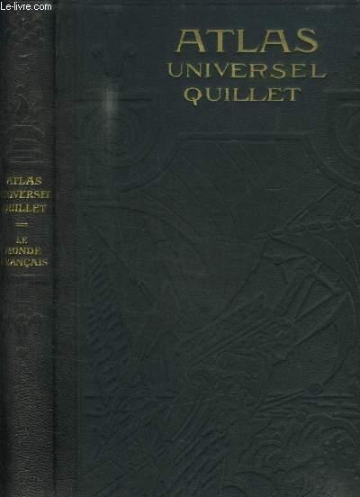 Atlas Universel Quillet, physique - économique - politique. Le Monde Français (France et Colonies)